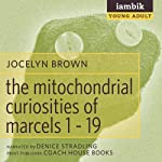 Mitochondrial Curiosities | Jocelyn Brown