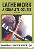 Lathework, a complete course
