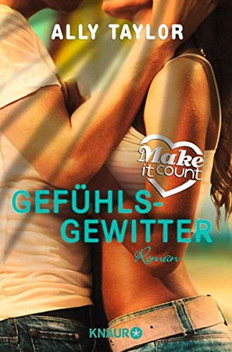 Make it count- Gefühlsgewitter