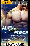 Alien Shifter Force: A SciFi Alien Shifter Romance