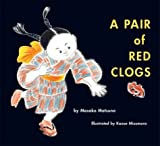 A Pair of Red Clogs, Masako Matsuno, 1930900201