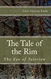 The Tale of the Rim, John Earle, 146097168X