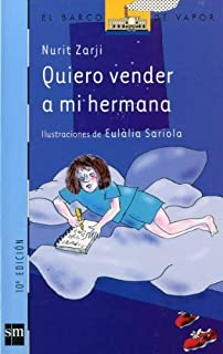 Quiero vender a mi hermana/ I Want to Sell My Sister (El barco de