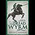 The Dread Wyrm (Traitor Son Cycle 3)