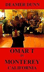 Omar T in Monterey