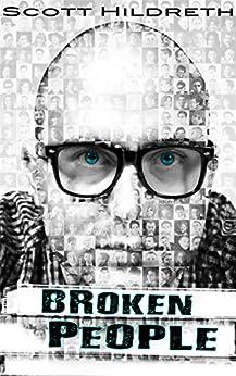 Broken People by [Hildreth, Scott, Hildreth, SD]