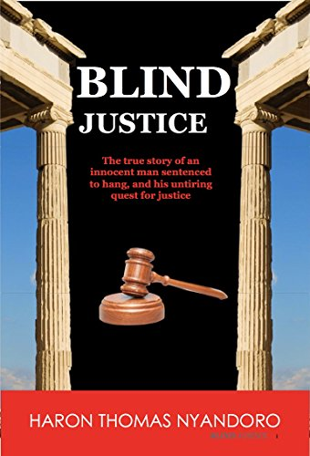 Amazon blind justice the true story of an innocent man blind justice the true story of an innocent man sentenced to hang and his untiring fandeluxe PDF