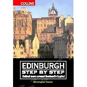 Edinburgh Step by Step: Guided Walks Around Scotland's Capital