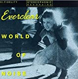 World of Noise by Everclear
