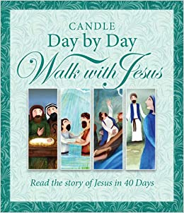 Candle Day by Day Walk with Jesus: The Story of Jesus Retold ...