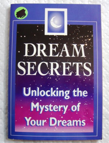 unlocking the secret of our dreams Unlocking the secret to better health wednesday, june 17, 2015 full of life and sparkling with energy tangerine  if you follow your dreams,.