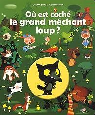Book's Cover ofOù est caché le grand méchant loup?