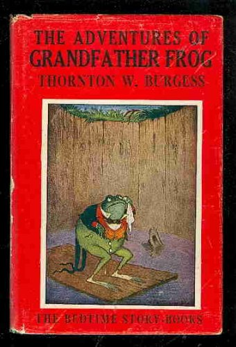Mcclelland Frog - Adventures of Grandfather Frog, The (The Bedtime Story-Books)