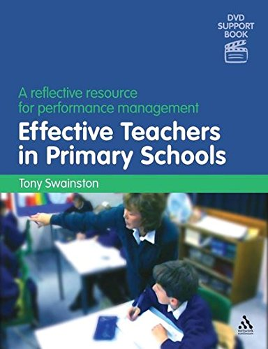 Effective Teachers in Primary Schools (2nd edition): A reflective resource for performance management (DVD Support Books)