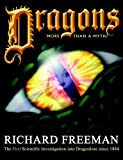 Dragons, Richard Freeman, 095128729X