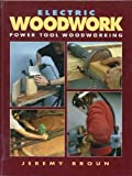 Electric Woodwork, Jeremy Broun, 0946819262