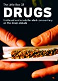 The Little Box of Drugs: Herion, Ecstasy, Cocaine, Cannabis: Provides the hard facts, supported by interviews with experts, users and pushers