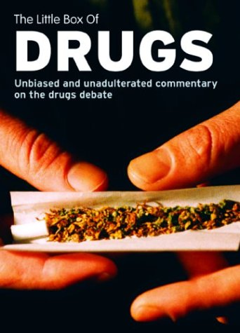 The Little Box of Drugs: Herion, Ecstasy, Cocaine, Cannabis: Provides the hard facts, supported by interviews with experts, users and pushers ()