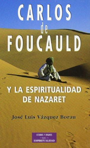 Descargar Libro Carlos De Foucauld Y La Espiritualidad De Nazaret José Luis Vázquez Borau