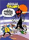 Achille Talon, tome 40 : Achille Talon et le monstre de l'étang Tacule par Greg