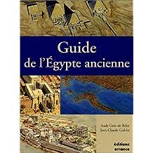GUIDE DE L'ÉGYPTE ANCIENNE