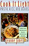 Cook It Light Pasta, Rice and Beans, Jeanne Jones, 0025597736