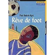 RÊVE DE FOOT