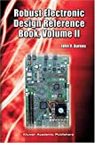 img - for Robust Electronic Design Reference Book: Volume 1; Volume 2: Appendices book / textbook / text book