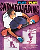 Play-by-Play Snowboarding, Jon Lurie, 0822598817