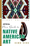 The Official Price Guide to Native American Art, Dawn E. Reno, 0609809660