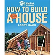 [(How to Build a House )] [Author: Larry Haun] [Dec-2008]
