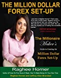 The Million Dollar Set-Up (The Million Dollar Forex Set-Up)