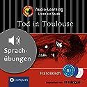 Tod in Toulouse (Compact Lernkrimi Audio-Learning): Französisch Niveau B1 - Sprachübungen - inkl. Begleitbuch als PDF Hörbuch von Marc Blancher Gesprochen von: Sylvie Nicola, Marc Nicola
