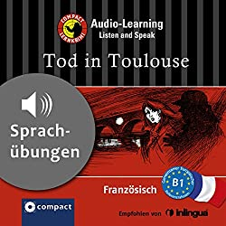 Tod in Toulouse (Compact Lernkrimi Audio-Learning)