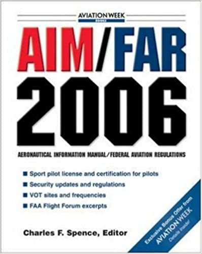 AIM/FAR 2006 (AIM/FAR: Airman's Information Manual/Federal