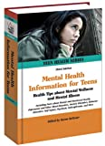 Mental Health Information for Teens, , 0780810872