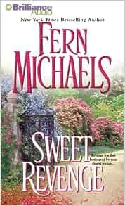 Sweet Revenge: Sisterhood Series #5 by Michaels, Fern