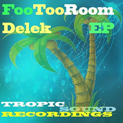 Delek  Footooroom Remix