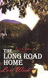 The Long Road Home, Lori Wick, 078622956X