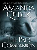 The Paid Companion, Amanda Quick, 0786265485