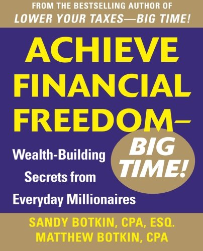 achieve-financial-freedom-big-time-wealth-building-secrets-from-everyday-millionaires-business-books