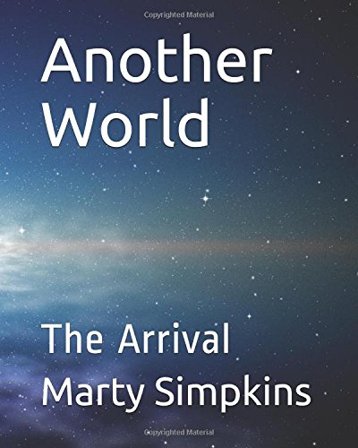 Another World: The Arrival