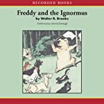 Freddy and the Ignormus | Walter Brooks