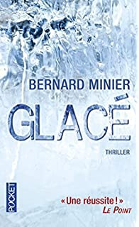 Glace (French Edition) by Bernard Minier (2012-05-10)