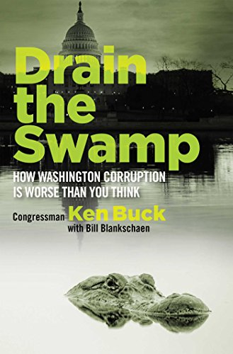 Drain the swamp how washington corruption is worse than you think drain the swamp how washington corruption is worse than you think by buck audible sample fandeluxe Gallery