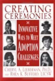 Creating Ceremonies: Innovative Ways to Meet Adoption Challenges