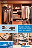 Storage and Shelving Solutions, Editors of The Family Handyman, 0762106360
