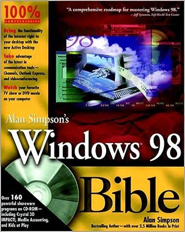 Alan Simpson's Windows? 98 Bible: Alan Simpson