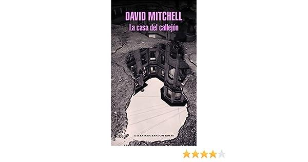 Amazon.com: La casa del callejón (Spanish Edition) eBook: David Mitchell: Kindle Store