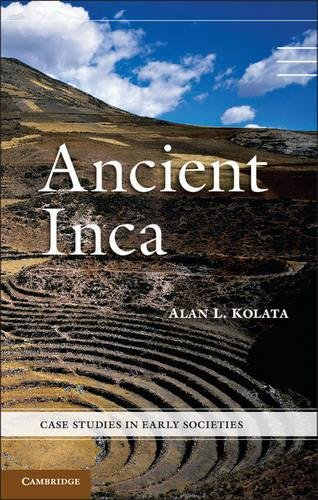Ancient Inca (Case Studies in Early Societies) pdf epub